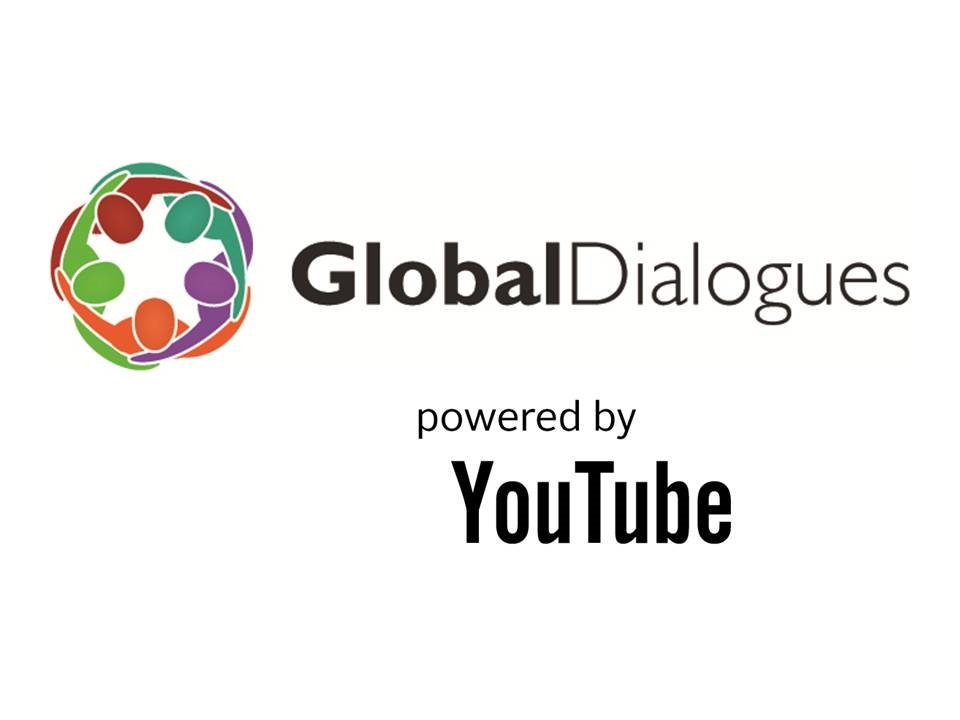 Global Dialogues Online Youth Video Contests powered by YouTube